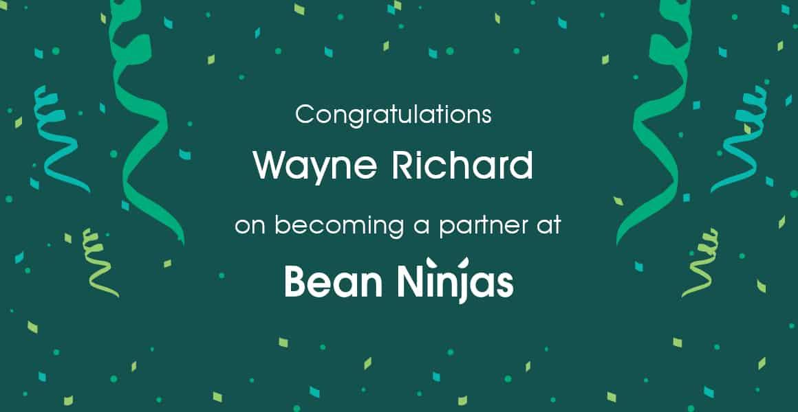 Wayne Richard becomes partner at Bean Ninjas