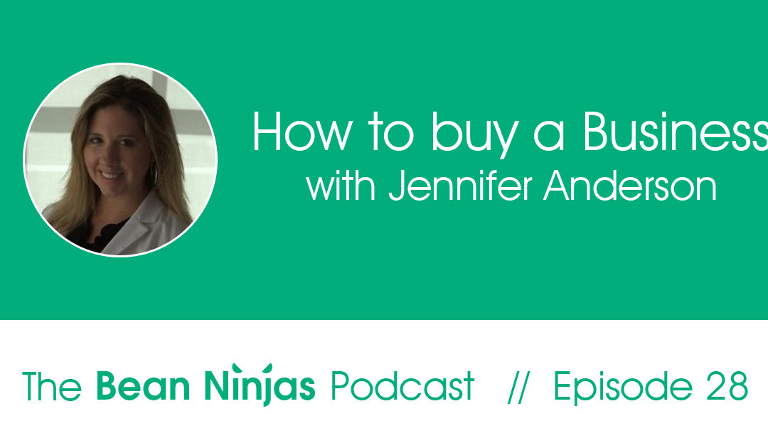 28. How to buy a business – Interview with Jennifer Anderson