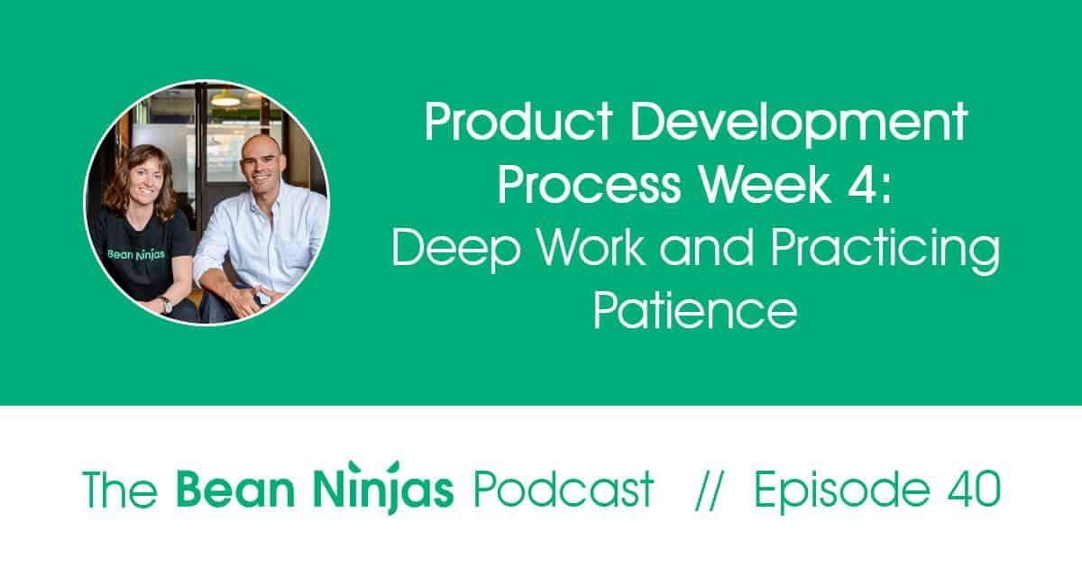 BN_Ep40_Deep Work_and_Practicing_Patience_website