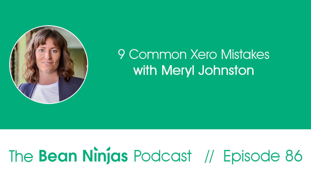 BN86_9 Common Xero Mistakes For Small Businesses