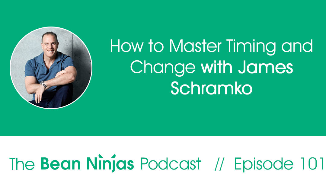 101. How to Master Timing and Change with James Schramko